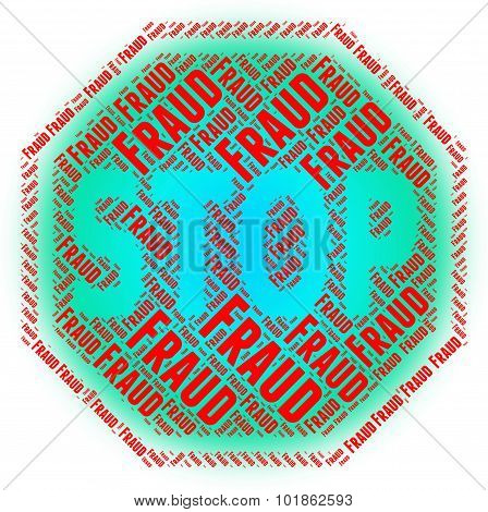 Stop Fraud Indicates Warning Sign And Control