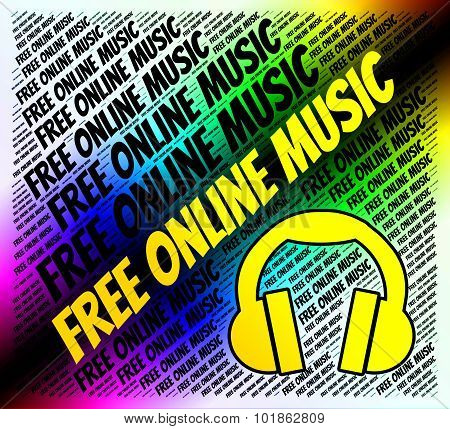 Free Online Music Indicates Sound Track And Acoustic