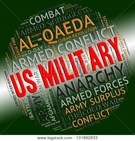 Us Military Indicates United States Army And Battle