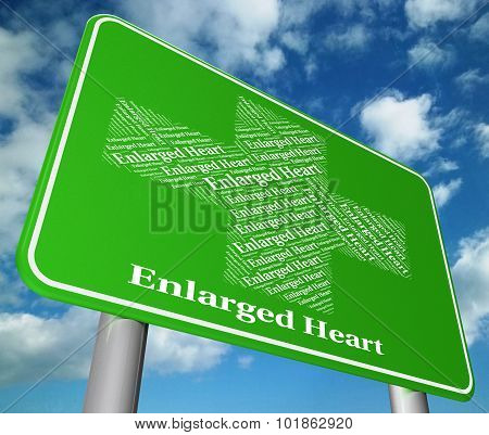 Enlarged Heart Indicates Poor Health And Affliction