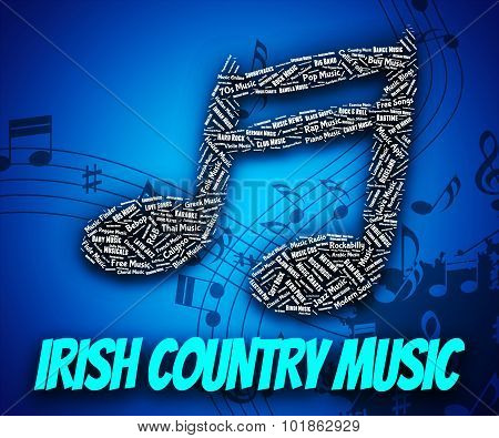 Irish Country Music Shows Sound Tracks And Acoustic