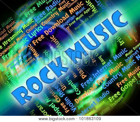 Rock Music Shows Sound Tracks And Melodies