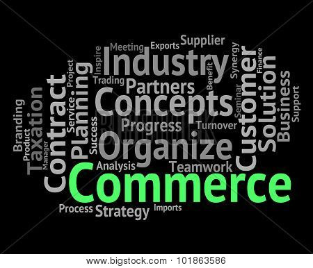 Commerce Word Indicates Text Buying And Import