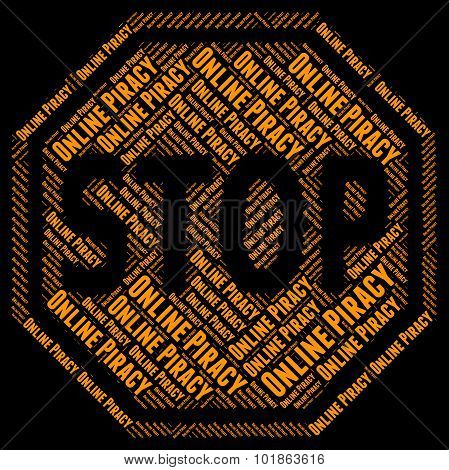 Stop Online Piracy Represents Web Site And Copyright