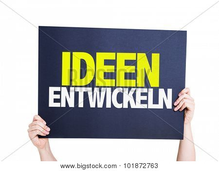 Developing Ideas (in German) placard isolated on white