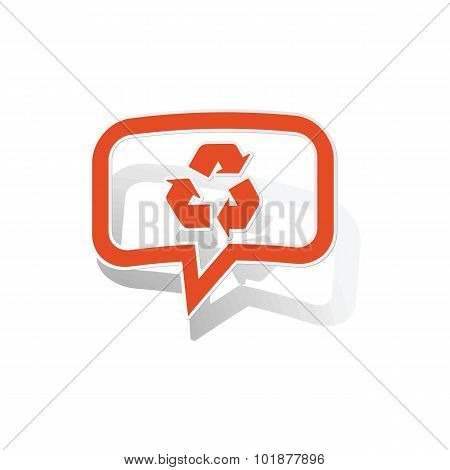 Recycling sign message sticker, orange