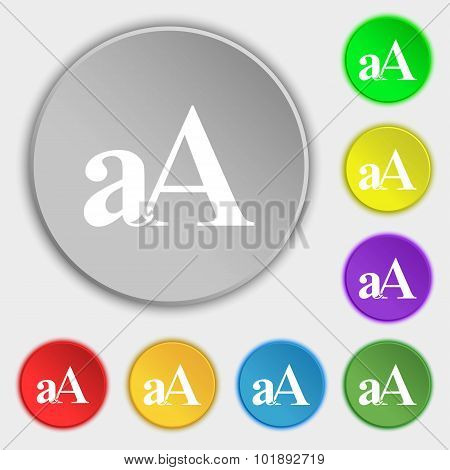 Enlarge Font, Aa Icon Sign. Symbols On Eight Flat Buttons. Vector