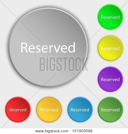Reserved Sign Icon. Symbols On Eight Flat Buttons. Vector