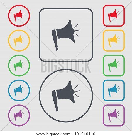 Megaphone Soon Icon. Loudspeaker Symbol. Symbols On The Round And Square Buttons With Frame. Vector