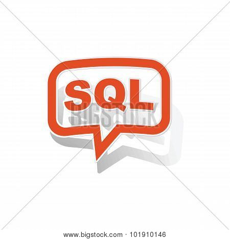SQL message sticker, orange