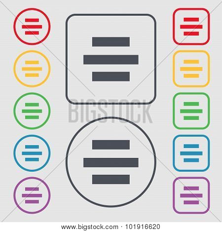 Center Alignment Icon Sign. Symbols On The Round And Square Buttons With Frame. Vector