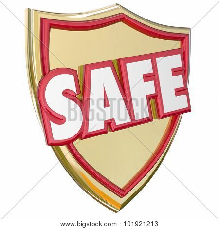 Safe gold shield to reduce risk and avoid danger with protection and prevention of crime, theft or other illegal or hazardous activity