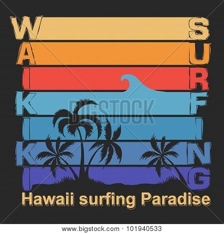 Surfing t-shirt graphic design. Waikiki Beach Hawaii Honolulu Su