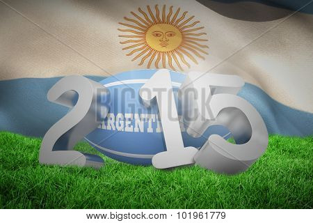 Argentina rugby 2015 message against argentina flag against white background