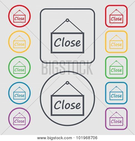 Close Icon Sign. Symbols On The Round And Square Buttons With Frame. Vector