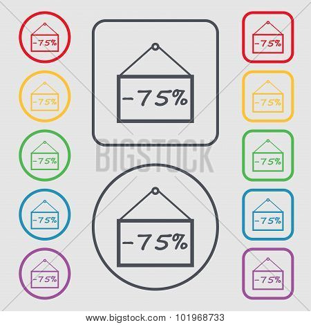 75 Discount Icon Sign. Symbols On The Round And Square Buttons With Frame. Vector