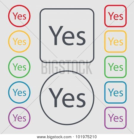 Yes Sign Icon. Positive Check Symbol. Symbols On The Round And Square Buttons With Frame. Vector