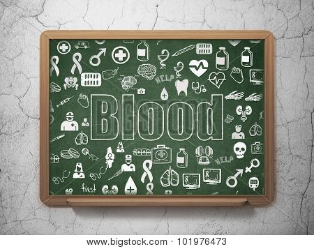 Health concept: Blood on School Board background