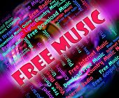 Free Music Means With Our Compliments And Freebie poster