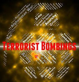 picture of terrorist  - Terrorist Bombings Showing Urban Guerrilla And Anarchist - JPG