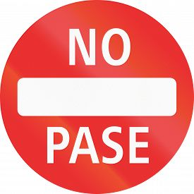 picture of no entry  - No Entry sign in the state of Jalisco  - JPG