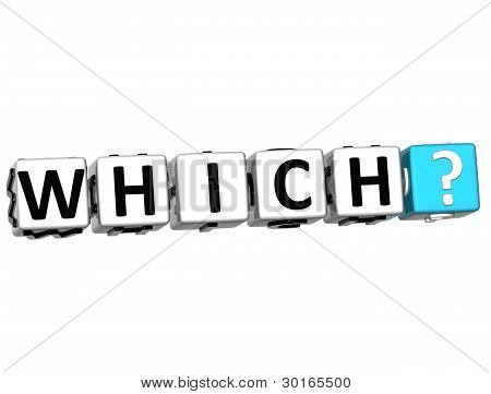 3D Word Which With Question Mark.