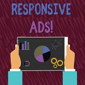Text Sign Showing Responsive Ads. Conceptual Photo Automatically Adjust Form And Format To Fit Exist poster
