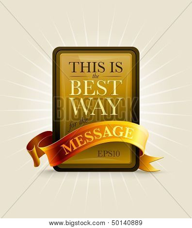 Gold and black message board with ribbon. Elements are layered separately in vector file.