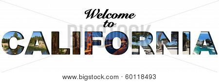 Beautiful Welcome To California Text Picture Collage