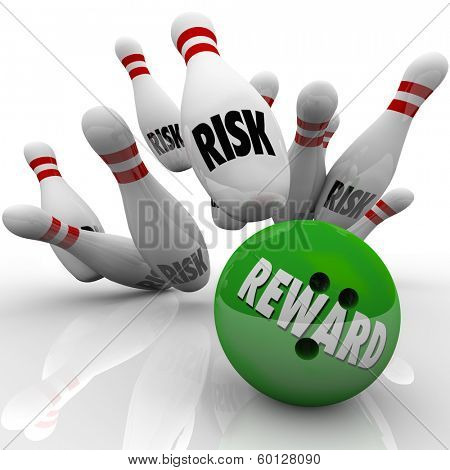 Reward Vs Risk Bowling Ball Pins Good Potential Outcome