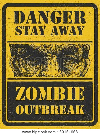 Poster Zombie Outbreak. Sign board with zombie face, Zombie Outbreak Leave. Vector illustration. Eps8
