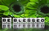 foto of blessing  - Green flowers and be blessed text message - JPG