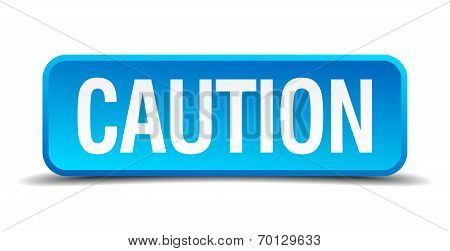 Caution Blue 3D Realistic Square Isolated Button