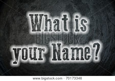 Whats Your Name?