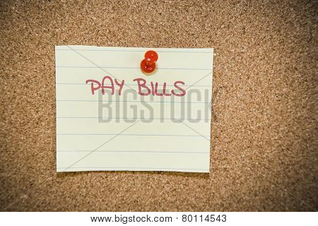 Pay Bills Note On A Bulletin Board