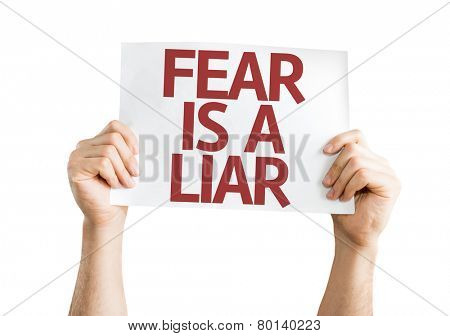 Fear is a Liar card isolated on white background