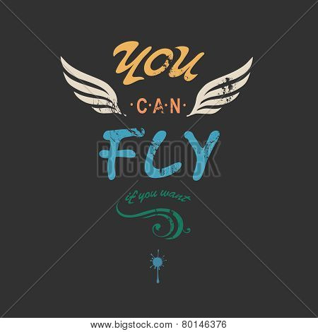'You can fly' creative tee shirt apparel print poster design with wings on dark background, vector i