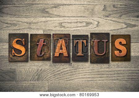Status Concept Wooden Letterpress Type