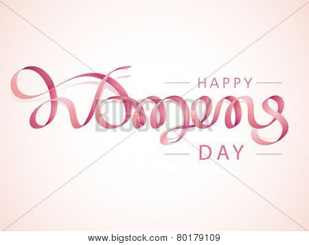 Creative text Happy Women's Day made by glossy ribbon on pink background, can be used as poster or banner design.