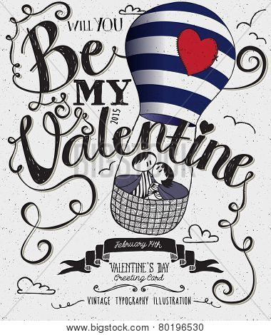 Valentine's Day Typography Art Poster -Hand drawn cute stick-figures couple riding in air balloon with stitched up heart, banner, swirls and curly Be My Valentine handwritten type, black and white