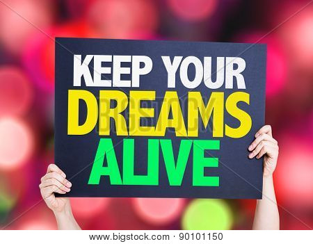 Keep Your Dreams Alive card with bokeh background