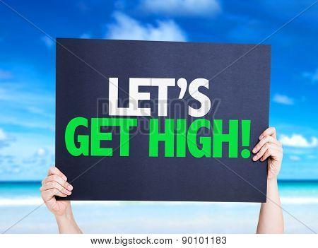 Lets Get High card with beach background