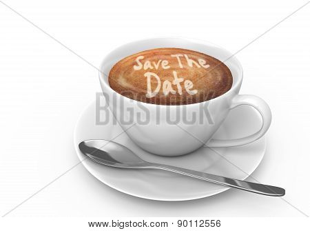 Latte art message in a coffee cup that says save the date