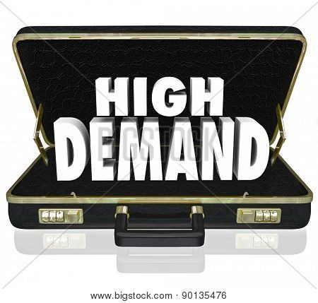 High Demand word in white 3d letters in a black leather briefcase as a sales presentation or proposal for popular, wanted, desired products or services