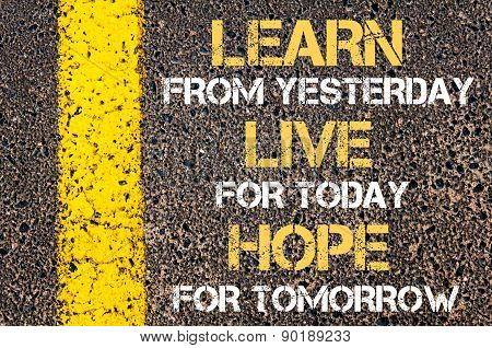 Learn Live Hope  Motivational Quote.