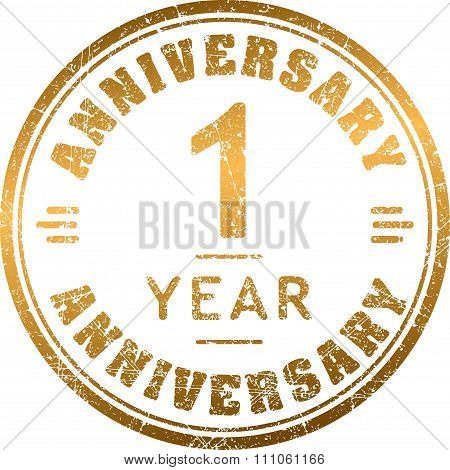 Vintage Anniversary 1 Year Round Grunge Round Stamp. Retro Styled Vector Illustration.