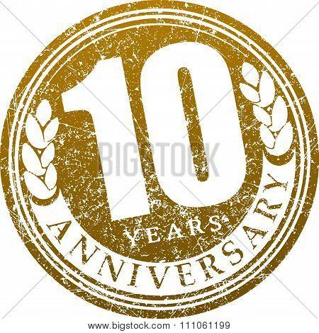 Vintage Anniversary 10 Years Round Grunge Round Stamp. Retro Styled Vector Illustration.