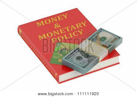 Money And Monetary Policy Concept