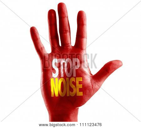Stop Noise written on hand isolated on white background