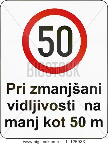 Slovenian Road Sign - The Text Means: Speed Limit When Visibility Reduced To 50 Meters